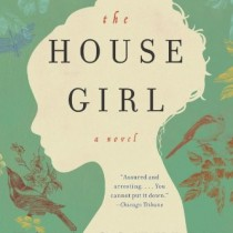 June 2014: The House Girl