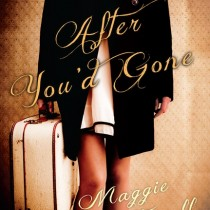 July 2013: After You'd Gone